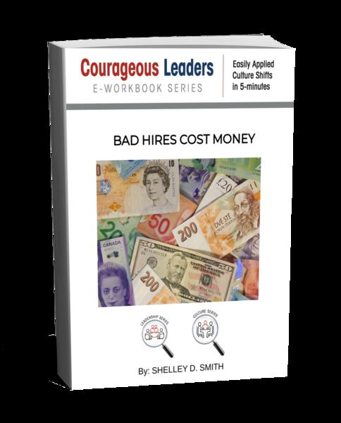 BAD HIRES COST MONEY