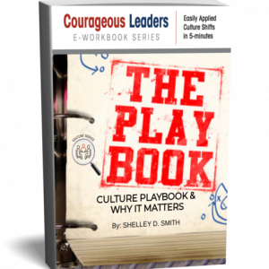 CULTURE PLAYBOOK AND WHY IT MATTERS