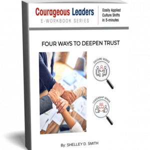 FOUR WAYS TO DEEPEN TRUST
